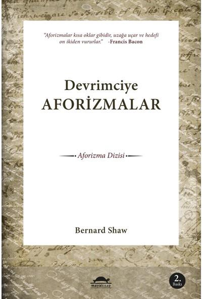 Devrimciye Aforizmalar-Bernard Shaw