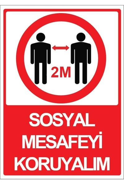 3Ekip Sosyal Mesafeyi Koruyalım Uyarı Levhası