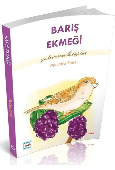 Barış Ekmeği - Mustafa Emre