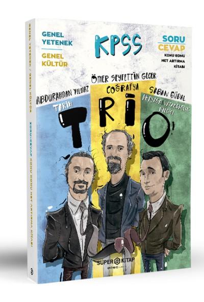 Kpss Trio Genel Yetenek Genel Kültür Soru Cevap Net Artırma Kitabı Süper Kitap