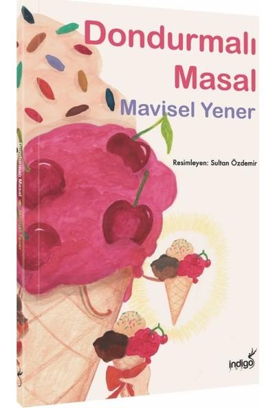 Dondurmalı Masal - Mavisel Yener