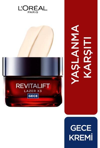 L'Oréal Paris Revitalift Lazer X3 Yoğun Yaşlanma Karşıtı Gece Bakım Kremi