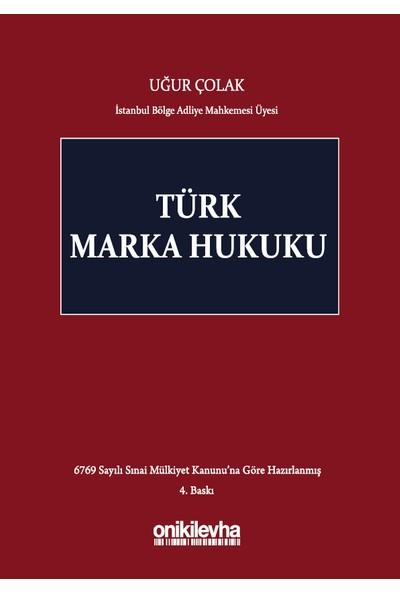 Türk Marka Hukuku - Uğur Çolak