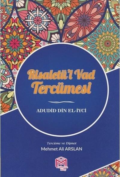 Risaletü'L Vad Tercümesi - Adudid Din El-İyci