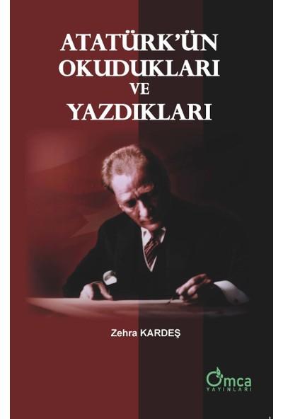 Atatürk'ün Okudukları Ve Yazdıkları - Zehra Kardeş