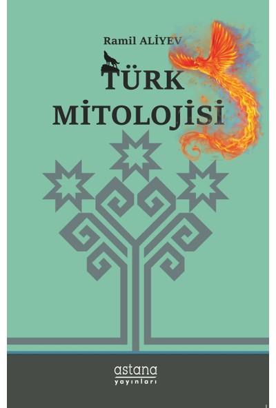 Türk Mitolojisi - Ramil Aliyev