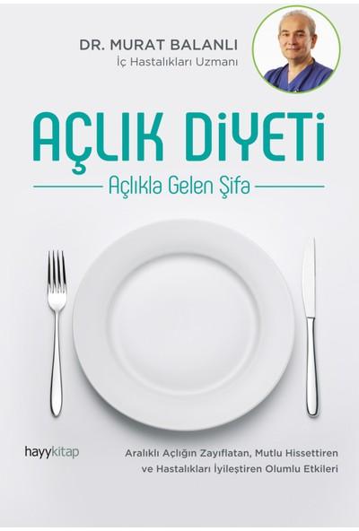 Açlık Diyeti - Murat Balanlı