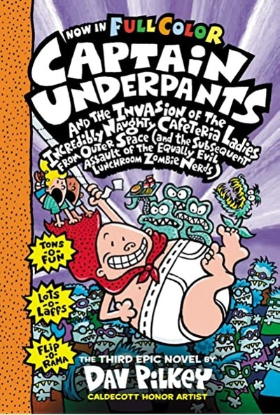 Cu&the Invasion Of The Incredibly Naughty Cafeteria Ladies From Outer Space: Color Edition (Captain Underpants #3) - Dav Pilkey