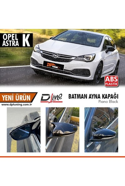 D-Line Opel Astra K Yarasa Ayna Kapağı Parlak Siyah