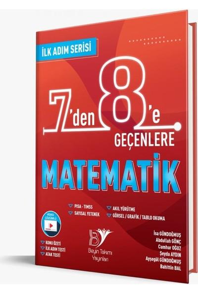 Beyin Takımı Yayınları 7 Den 8'e Geçenlere Matematik Ilk Adım Serisi