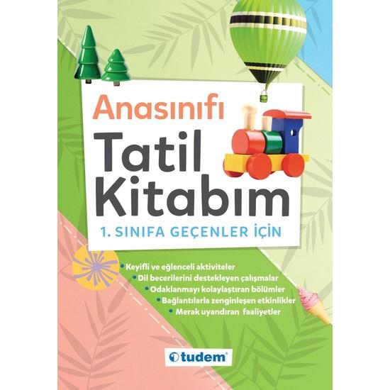 Tudem Yayınları Anasınıfı Tatil Kitabım (1.sınıfa Geçenler Için)