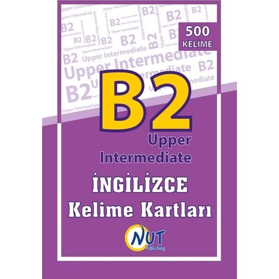 Nut Publishing B2 Upper Intermediate İngilizce Kelime Kartları - Çağla Büyükkoç
