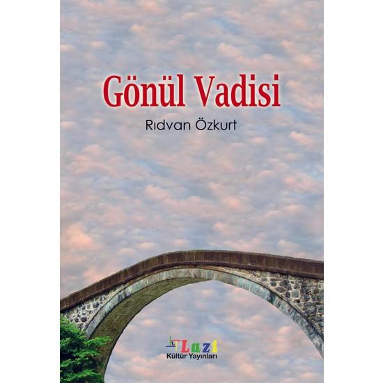Gönül Vadisi - Rıdvan Özkurt