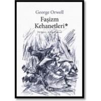 Faşizm Kehanetleri-Goerge Orwell