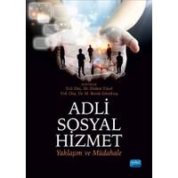 Adli Sosyal Hizmet: Yaklaşım Ve Müdahale-Kolektif