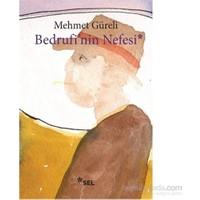 Bedrufinin Nefesi-Mehmet Güreli