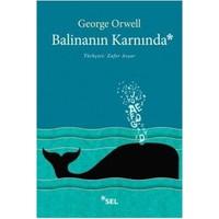 Balinanın Karnında-George Orwell