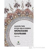 Gazzali'Nin Kıyas Anlayışında Münasebe Kavramı-Fatih Turay