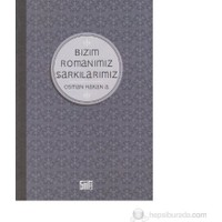 Bizim Romanımız Şarkılarımız-Osman Hakan A.