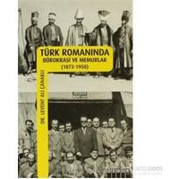 Türk Romanında Bürokrasi Ve Memurlar-Levent Ali Çanaklı