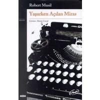 Yaşarken Açılan Miras-Robert Musil