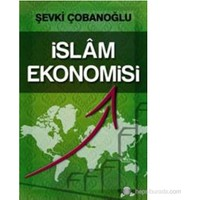İslam Ekonomisi-Şevki Çobanoğlu