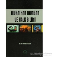 Murathan Mungan ve Halk Bilimi - M. Abdulbasit Sezer