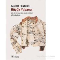Büyük Yabancı-Michel Foucault