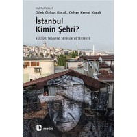 İstanbul Kimin Şehri