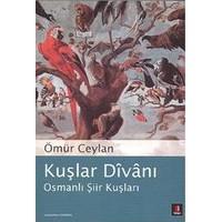 Kuşlar Divanı: Osmanlı Şiir Divanı