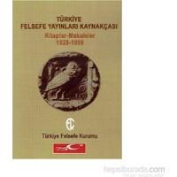 Türkiye Felsefe Yayınları Kaynakçası-Faruk Akyol
