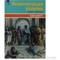 Edebiyatçılar Üzerine-Elias Canetti