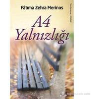 A4 Yalnızlığı-Fatıma Zehra Merinos