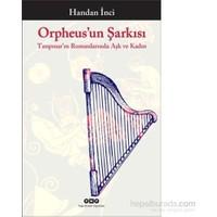 Orpheus'Un Şarkısı-Handan İnci