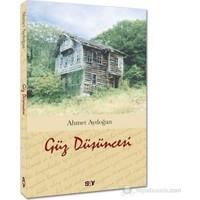 Güz Düşüncesi-Ahmet Aydoğan