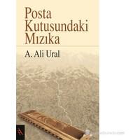 Posta Kutusundaki Mızıka - A. Ali Ural