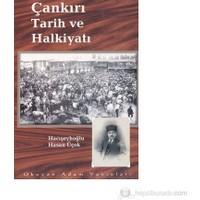 Çankırı Tarih Ve Halkiyatı-Hacışeyhoğlu Hasan Üçok