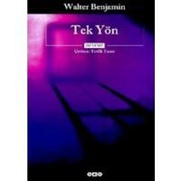 Tek Yön - Walter Benjamin