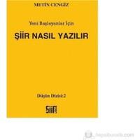 Şiir Nasıl Yazılır - Metin Cengiz