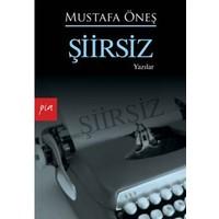 Şiirsiz-Mustafa Öneş