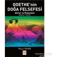 Goethenin Doğa Felsefesi Şiirler Ve Özdeyişler