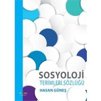 Sosyoloji Terimleri Sözlüğü-Hasan Güneş