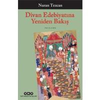 Divan Edebiyatına Yeniden Bakış