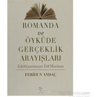 Romanda Ve Öyküde Gerçeklik Arayışları-Feridun Andaç