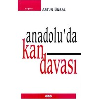 Anadolu'da Kan Davası Yaşamak İçin Öldürmek