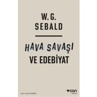 Hava Savaşı Ve Edebiyat-W. G. Sebald
