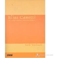 Elias Canetti - das Gefühl absoluter Verantwortlichkeit