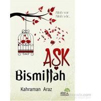 Aşk Bismillah - Kahraman Araz