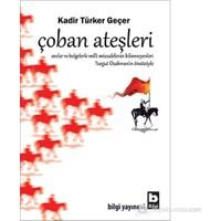 Çoban Ateşleri-Kadir Türker Geçer