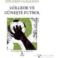 Gölgede Ve Güneşte Futbol